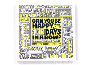 Can You Be Happy for 100 Days in a Row? Book