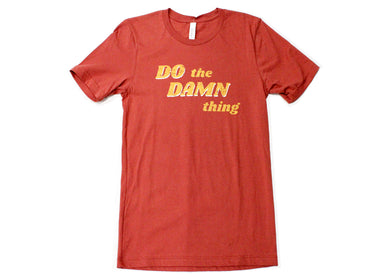 Do The Damn Thing Tee