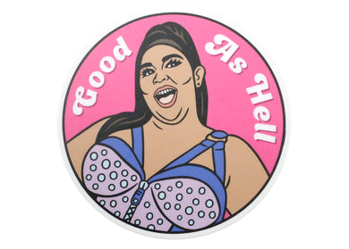 Lizzo Good As Hell Sticker
