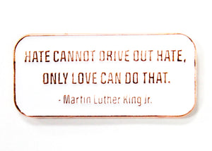 MLK Quote Enamel Pin