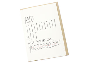 I E I Will Always Love You Card