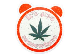 It's 4:20 Somewhere Sticker