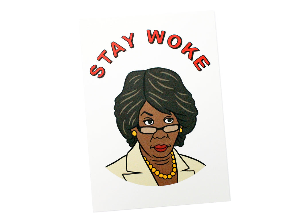 Maxine Waters Stay Woke Postcard