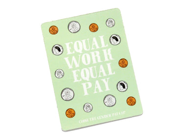 Equal Work Equal Pay Sticker