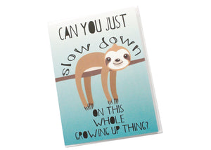 Slow Down Sloth Card