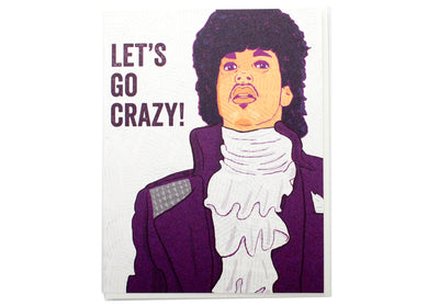 Let's Go Crazy Prince Birthday Card