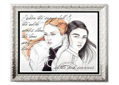 Arya & Sansa With Quote Art Print