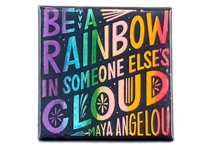 Be A Rainbow Magnet