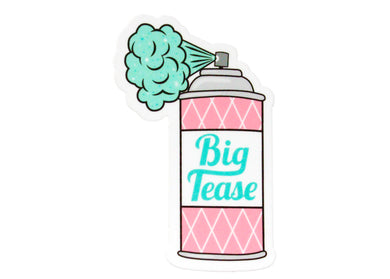 Big Tease Sticker