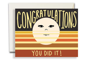 Congratulations You Did It! Card