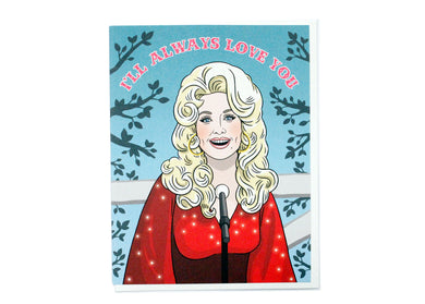 Dolly'll Always Love You Card