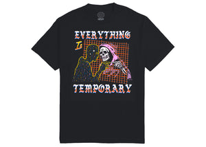 Everything Is Temporary Tee