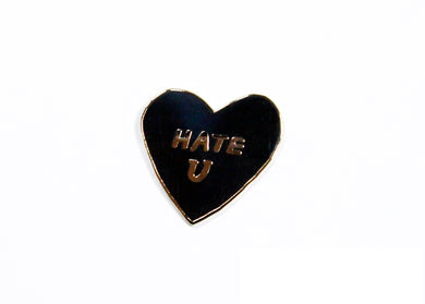 Hate U Enamel Pin