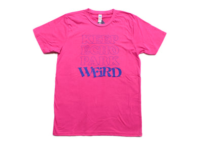 Keep Echo Park Weird Tee - Neon Magenta