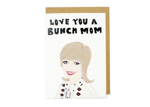 Love You A Bunch Mom Card