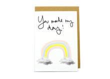 You Made My Day! Card