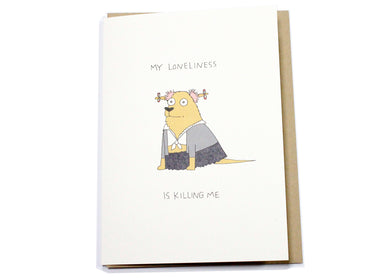 My Loneliness Card