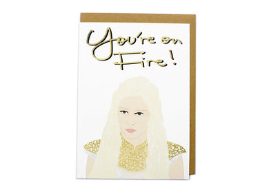 You're On Fire Card