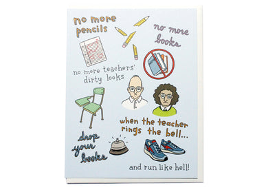 No More Pencils Graduation Card