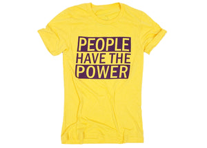 People Have The Power Tee