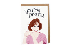 You're Pretty Card