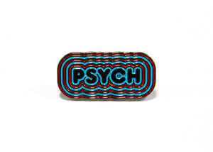 Psych Pin