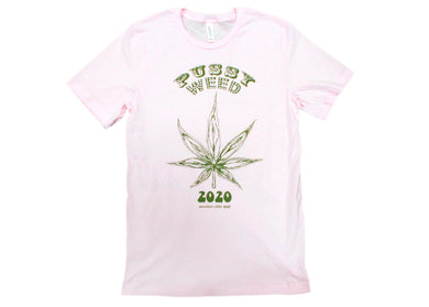 EXCLUSIVE Pussy Weed 2020 Tee in Pink