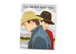I'll Never Quit You Card