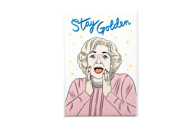 Betty White Stay Golden Magnet