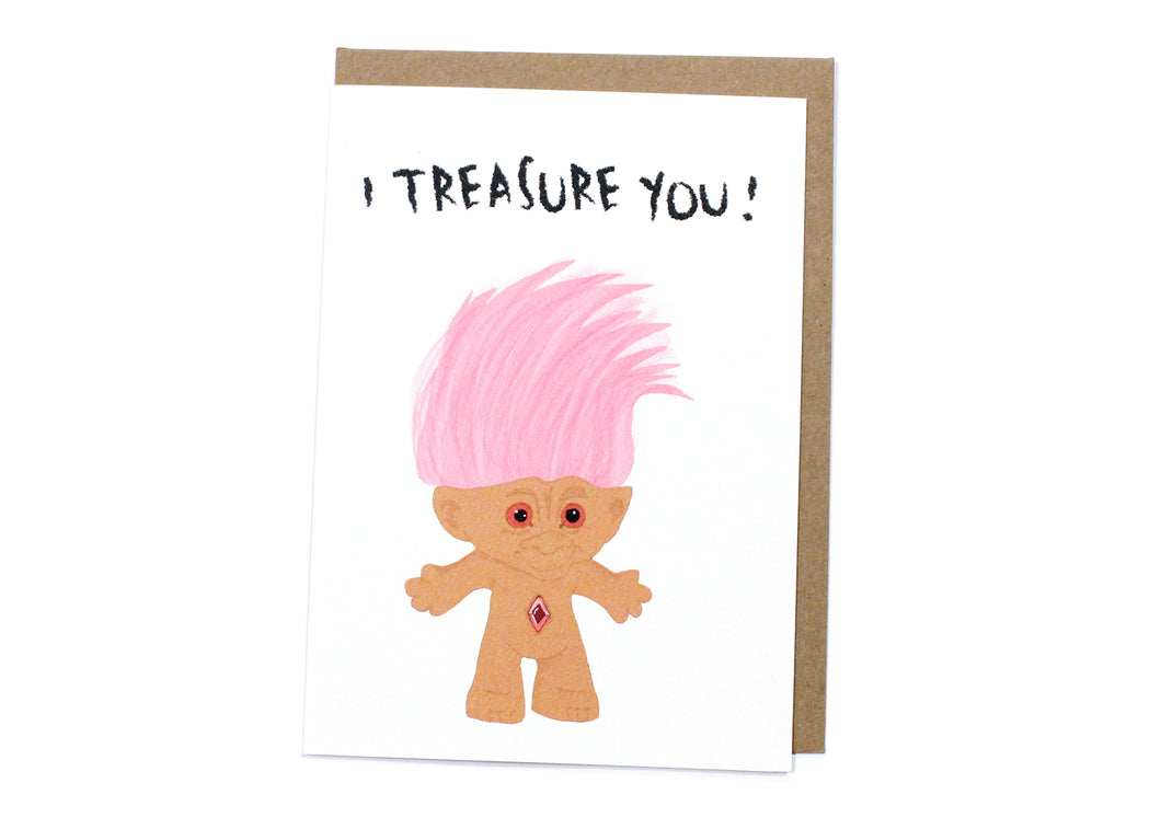 I Treasure You! Card