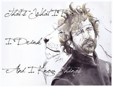 Tyrion With Quote Art Print