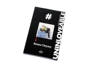UNINLOVEABLE: A Book of Faction Prosetry