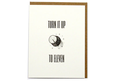 Turn It Up To Eleven Card