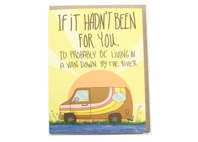 Van Down By The River Card