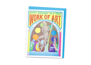 Work of Art Birthday Card