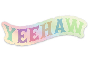 Yeehaw Holographic Sticker