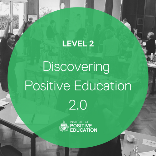 Discovering Positive Education 2.0