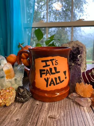 """It's Fall Y'all!"" Handmade Mug"