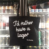 "Tote-bag ""I'd rather have a lager"""