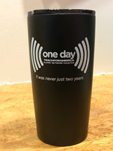 One Day Sooner Tumbler