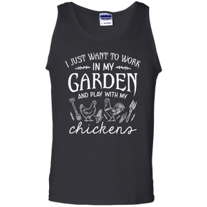 CustomCat Apparel Cotton Tank Top / Black / S I just want to work in my garden play with my chickens t-shirt