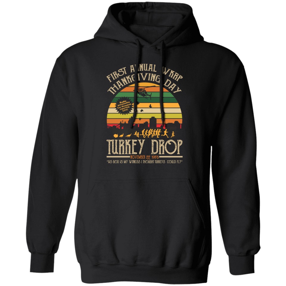 CustomCat Apparel Gildan Pullover Hoodie 8 oz. / Black / S First Annual WKRP Thanksgiving Day Turkey Drop Vintage T Shirt Funny Thanksgiving Gift