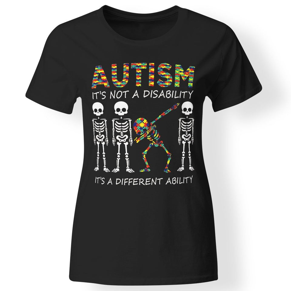 CustomCat Apparel Ladies' T-Shirt / Black / S Autism it's different ability Funny Dabbing skeleton Gift Premium T-Shirt