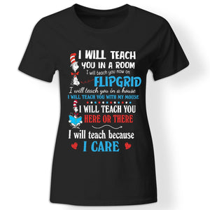 CustomCat Apparel Ladies' T-Shirt / Black / S I will teach you in a room I will teach you now on flipgrid funny black t-shirt for quarantined women teachers