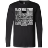 CustomCat Apparel Long Sleeve T-Shirt / Black / S Black wall street never forget t-shirt