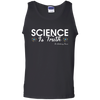 CustomCat Apparel Men Tank Top / Black / S Science is truth Dr Anthony Fauci quote t-shirt