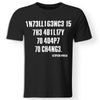 CustomCat Apparel Premium Men T-shirt / Black / X-Small Intelligence is the ability to adapt to change stephen hawking t-shirt