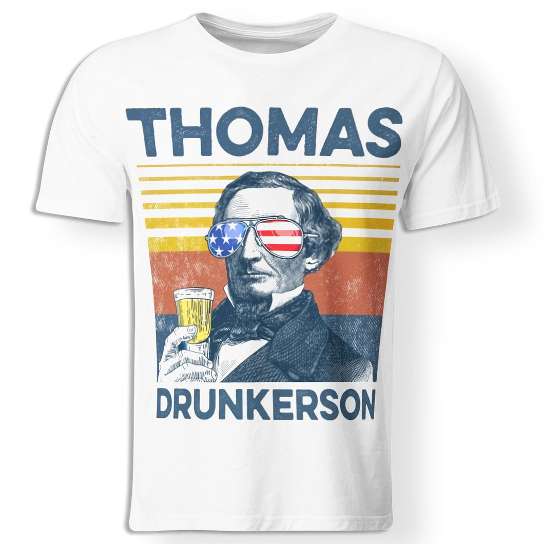 CustomCat Apparel Premium Men T-Shirt / White / S Thomas drunkerson happy 4th july t-shirt