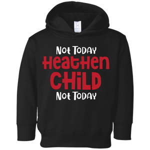 CustomCat Sweatshirts Black / 2T Not Today Heathen Child Not Today Funny Shirt Awesome Kid Family Lovers Hoodie