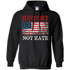 History Not Hate Betsy Ross Flag Shirt 4th of July Gift Hoodie Sweatshirts - Stephen & Kiara